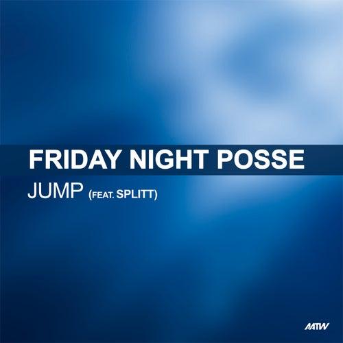 Jump de Friday Night Posse