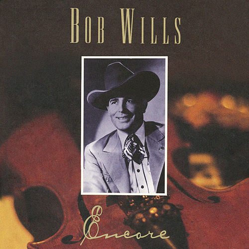 Encore de Bob Wills