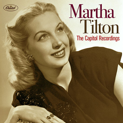 The Capitol Recordings by Martha Tilton