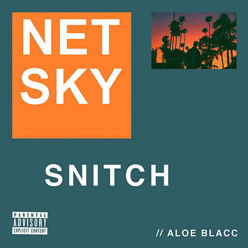 Snitch (feat. Aloe Blacc) von Netsky