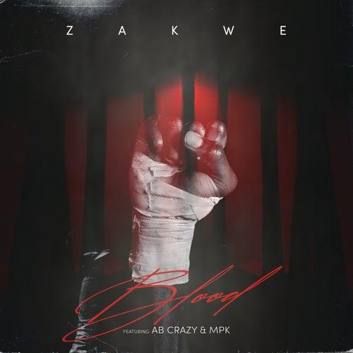 Blood  by Zakwe
