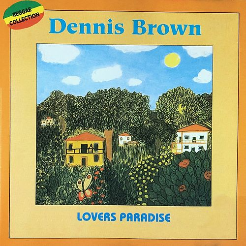 Lovers Paradise by Dennis Brown