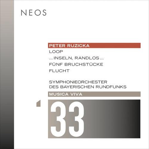 Musica viva, Vol. 33: Peter Ruzicka von Bavarian Radio Symphony Orchestra