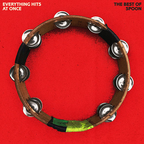 Everything Hits at Once: The Best of Spoon by Spoon