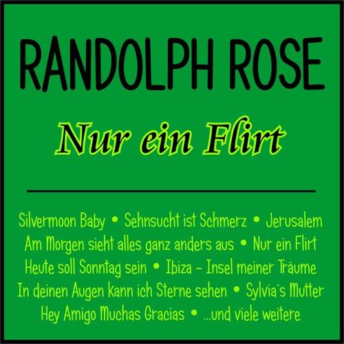 Nur ein Flirt de RANDOLPH ROSE