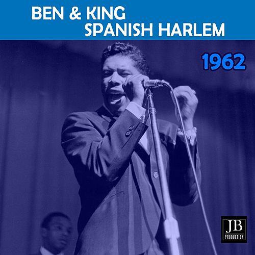 Spanish Harlem (1962) by Ben E. King