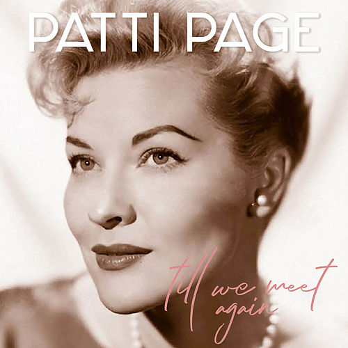 Till We Meet Again by Patti Page