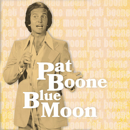 Blue Moon by Pat Boone