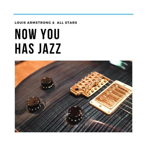 Now You Has Jazz di Louis Armstrong