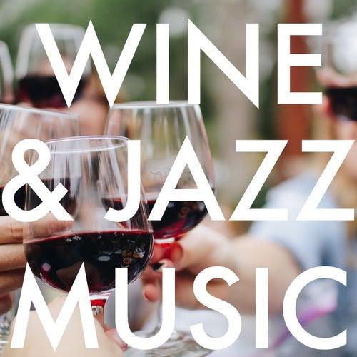 Wine & Jazz Music de Various Artists