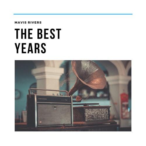 The Best Years by Mavis Rivers