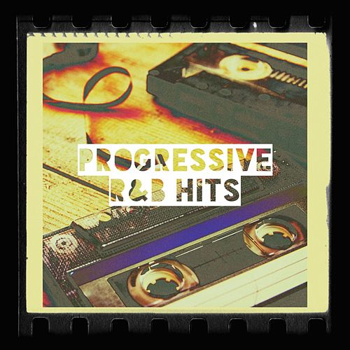 Progressive R&B Hits by Various Artists