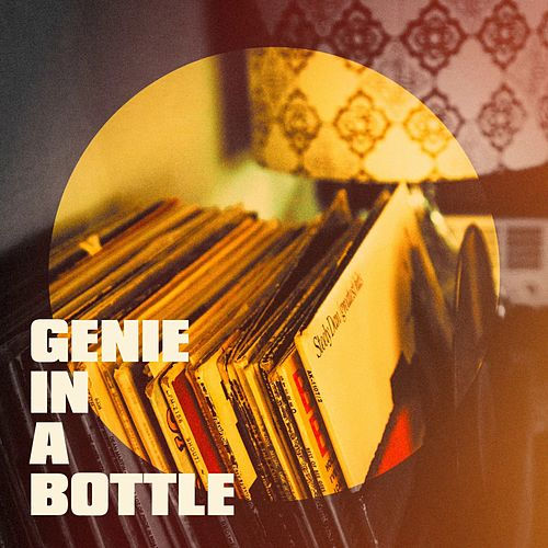 Genie in a Bottle by Various Artists