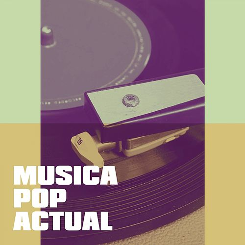 Música Pop Actual de Various Artists