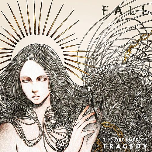 The Dreamer of Tragedy by The Fall