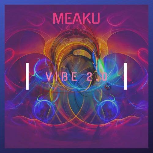 Vibe 2.0 von Meaku