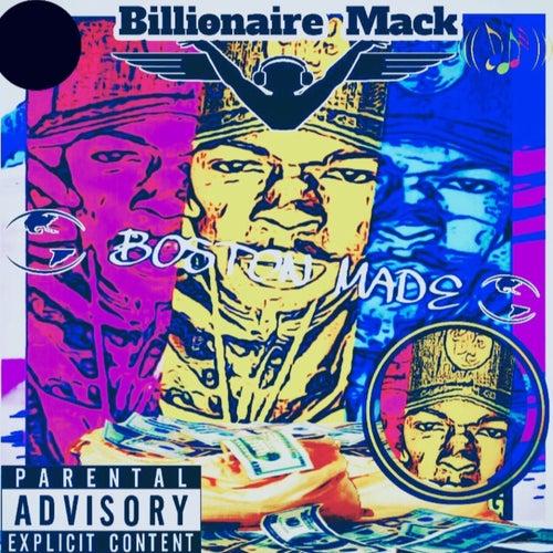 Boston Made by Millionaire Mack