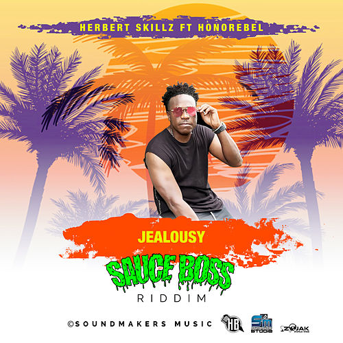 Jealousy (feat. Honorebel) - Single by HerbertSkillz