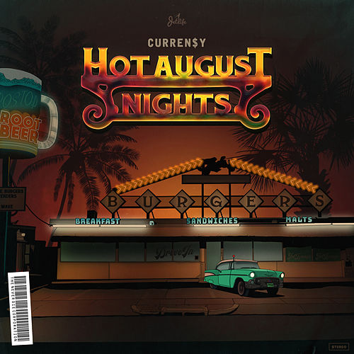 Hot August Nights de Curren$y