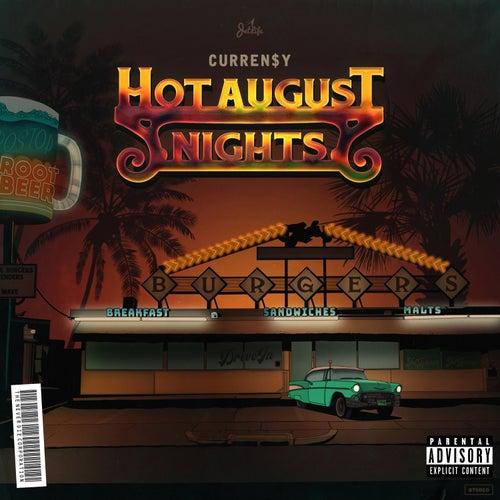 Hot August Nights de Curren$y