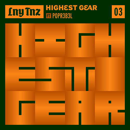 Highest Gear by LNY TNZ