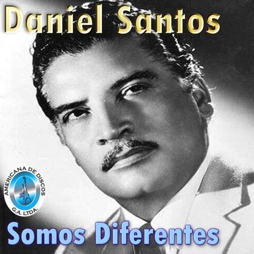 Somos Diferentes de Daniel Santos