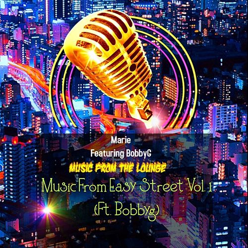 Music from Easy Street, Vol. 1 (feat. Bobbyg) von Marie