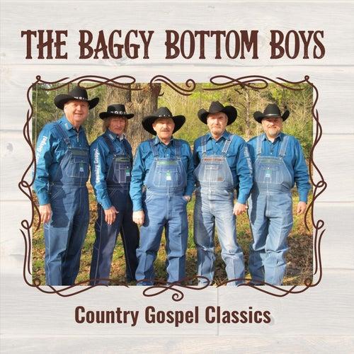 Country Gospel Classics di Baggy Bottom Boys