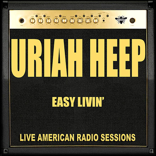 Easy Livin (Live) by Uriah Heep