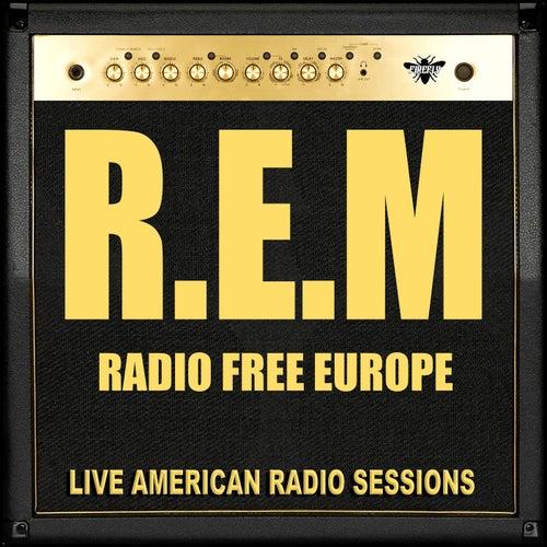 Radio Free Europe (Live) de R.E.M.
