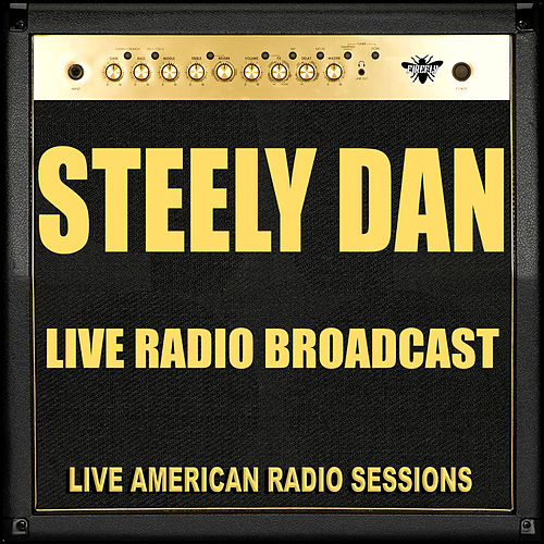Live Radio Broadcast (Live) by Steely Dan