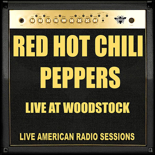 Live at Woodstock (Live) de Red Hot Chili Peppers