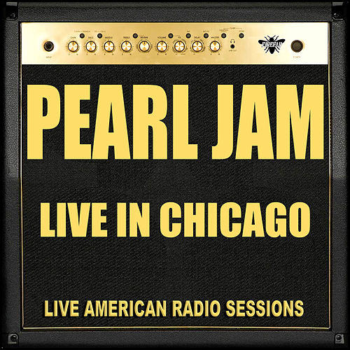 Live in Chicago de Pearl Jam