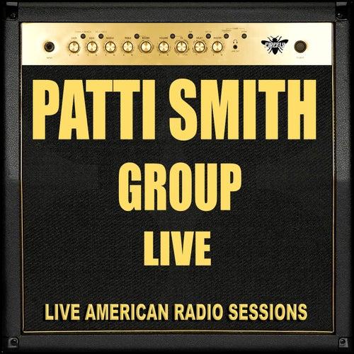 Patti Smith Group - Live by Patti Smith