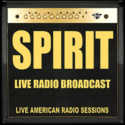 Live Radio Broadcast (Live) by Spirit