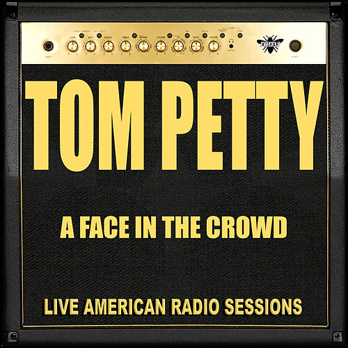 A Face in the Crowd (Live) de Tom Petty