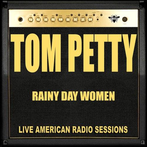 Rainy Day Women (Live) de Tom Petty