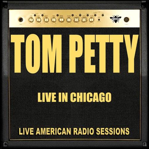 Live in Chicago (Live) de Tom Petty