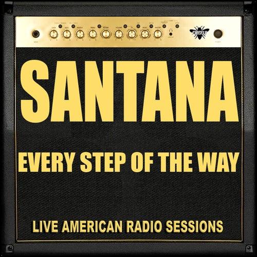 Every Step Of The Way (Live) von Santana