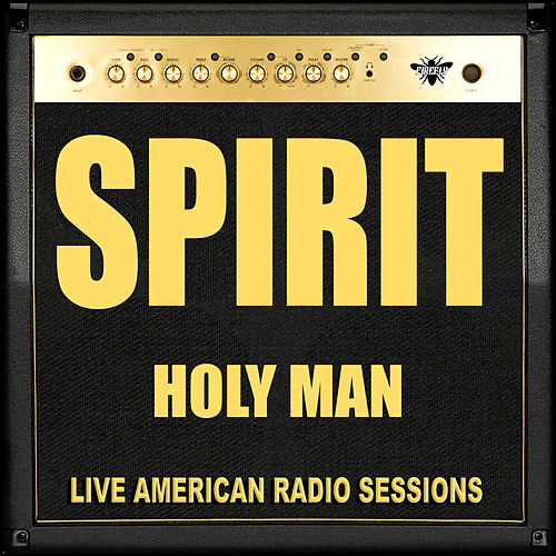 Holy Man (Live) by Spirit