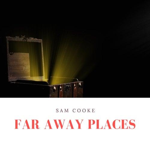 Far Away Places de Sam Cooke