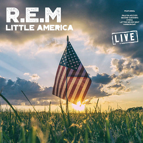Little America (Live) by R.E.M.
