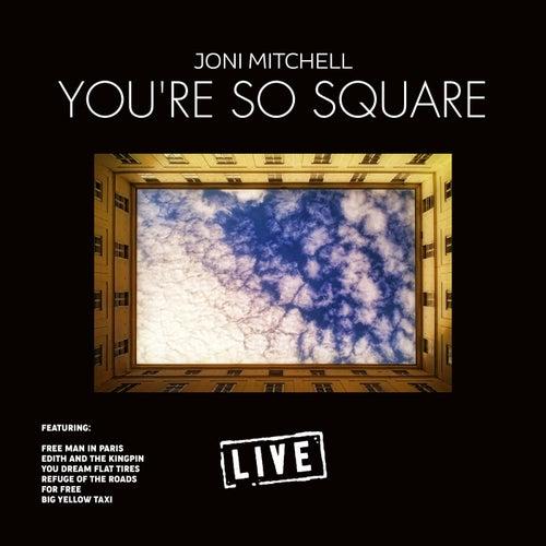 You're so Square (Live) de Joni Mitchell