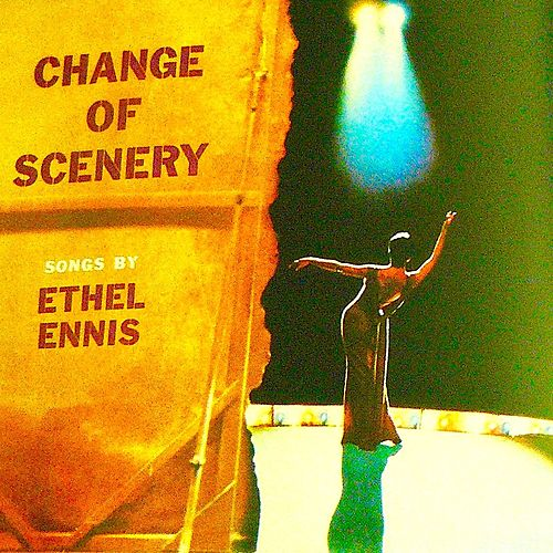 Change Of Scenery (Remastered) de Ethel Ennis