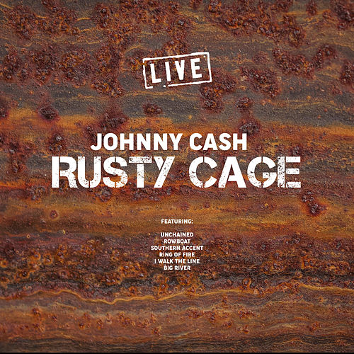 Rusty Cage (Live) de Johnny Cash