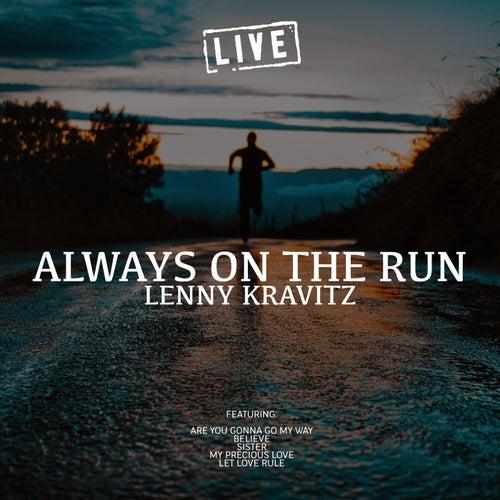 Always On The Run (Live) de Lenny Kravitz