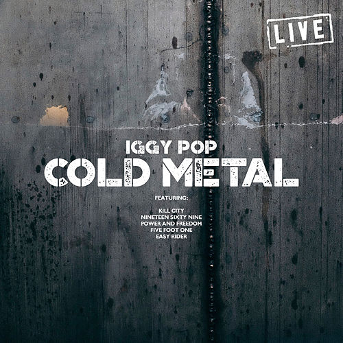 Cold Metal (Live) von Iggy Pop