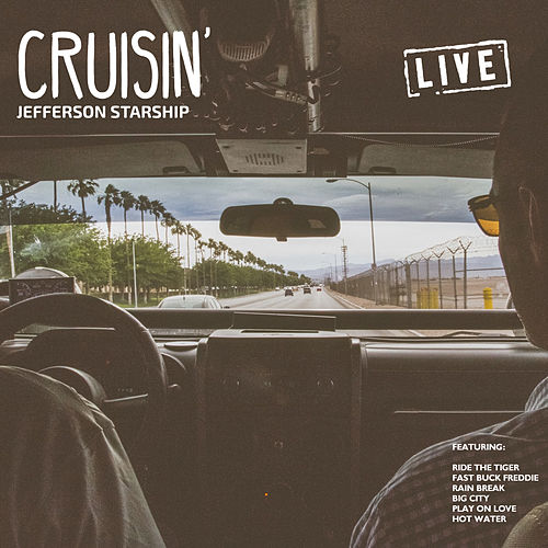 Cruisin' (Live) by Jefferson Starship