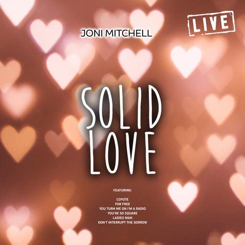 Solid Love (Live) de Joni Mitchell