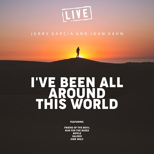 I've Been All Around This World (Live) by Jerry Garcia